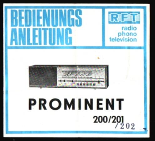 Radio Prominent 200/201/202, RFT - Bedienungsanleitung