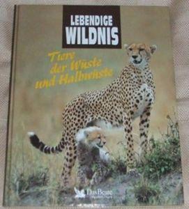 Tiere der Wüste und Halbwüste - Lebendige Wildnis