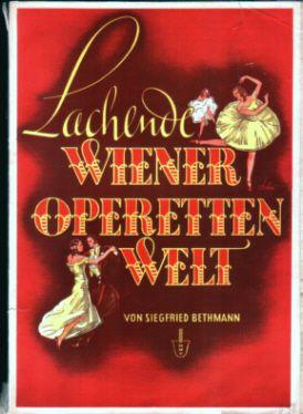 Lachende Wiener Operettenwelt - Die schönsten Melodien