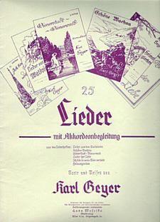 25 Lieder mit Akkordeonbegleitung von Karl Geyer