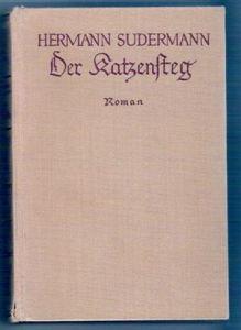 Der Katzensteg - Hermann Sudermann, um 1925