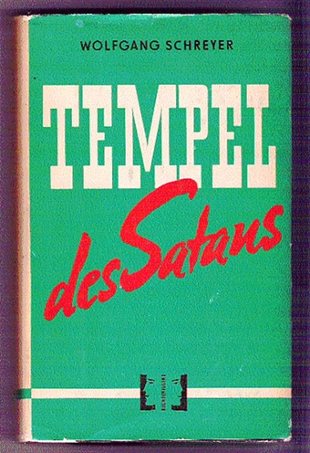 Tempel des Satans - Wolfgang Schreyer