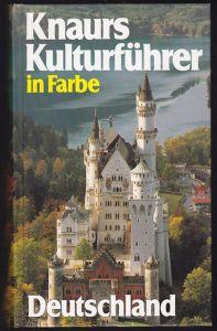 Knaurs Kulturführer in Farbe - Deutschland