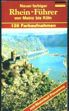 Neuer farbiger Rhein-Führer von Mainz bis Köln
