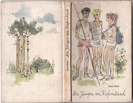 Die Jungen von Kiefernbusch - Erhard Mallek, 1963