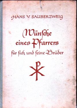 Wünsche eines Pfarrers für sich und seine Brüder - Hans von Sauberzweig, 1956