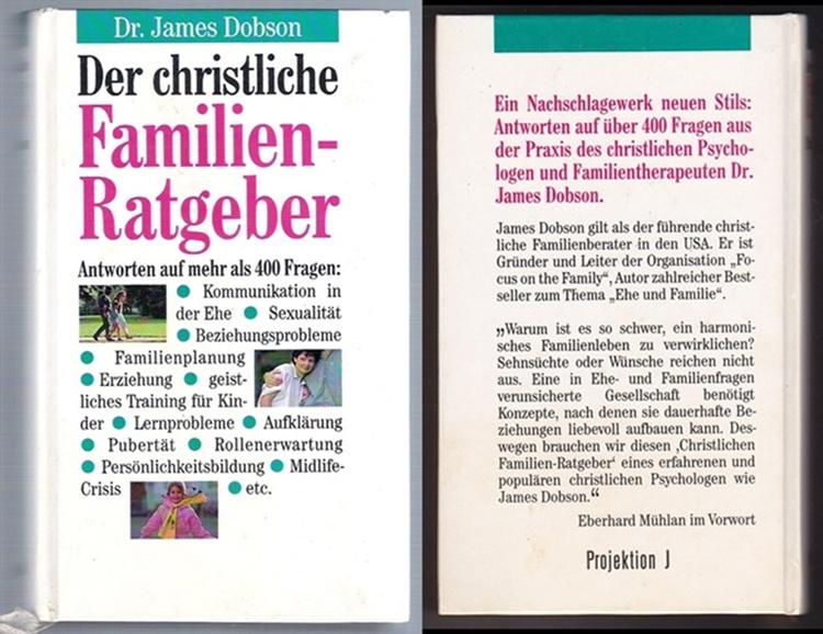 Der christliche Familienratgeber - James Dobson