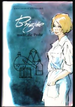 Brigitte macht die Probe - Annemarie Reinhard