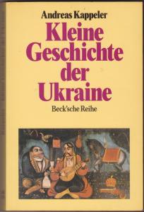 Kleine Geschichte der Ukraine - Andreas Kappeler