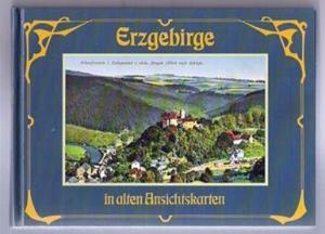 Erzgebirge - in alten Ansichtskarten