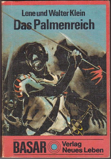 Das Palmenreich - Lene und Walter Klein