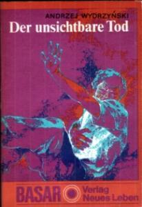 Der unsichtbare Tod - Andrzej Wydrzynski, Basar-Reihe
