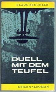 Duell mit dem Teufel - Klaus Beuchler