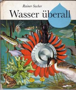 Wasser überall - Rainer Sacher