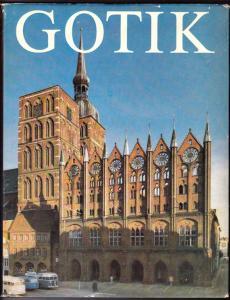 Gotik. Deutsche Baukunst - E. Ullmann