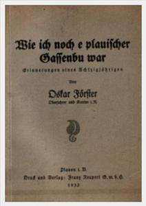 Wie ich noch e plauischer Gassenbu war - Oskar Förster, 1932