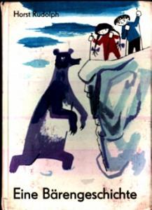 Eine Bärengeschichte - Horst Rudolph