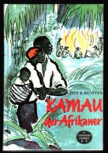 Kamau der Afrikaner - Götz R. Richter