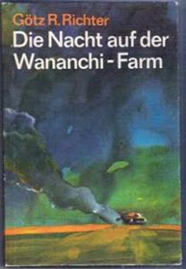 Die Nacht auf d. Wananchi-Farm - Götz R. Richter