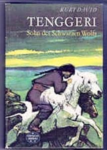 Tenggeri, Sohn des Schwarzen Wolfes - Kurt David