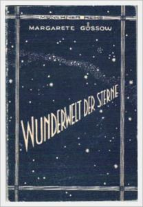 Wunderwelt der Sterne - Dr. Margarete Güssow, Münchner Reihe