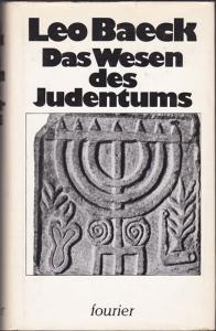 Das Wesen des Judentums - Leo Baeck