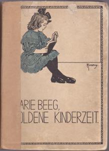 Goldene Kinderzeit - Marie Beeg