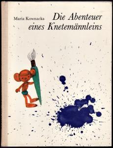 Die Abenteuer eines Knetemännleins - Maria Kownacka