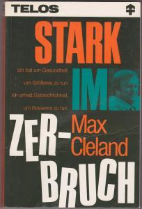 Stark im Zerbruch - Max Cleland