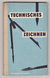Technisches Zeichnen. Taschenbuch für Schüler