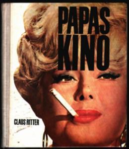 Papas Kino -  Claus Ritter