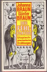 Der Fehlfaktor -  Johanna und Günter Braun