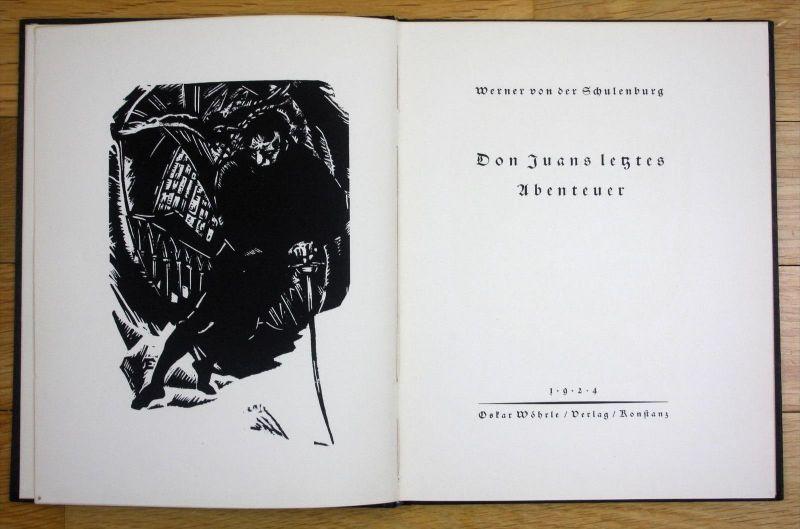 Werner Schulenburg Don Juans Abenteuer Benno Eggert Holzschnitte 550 Expl.
