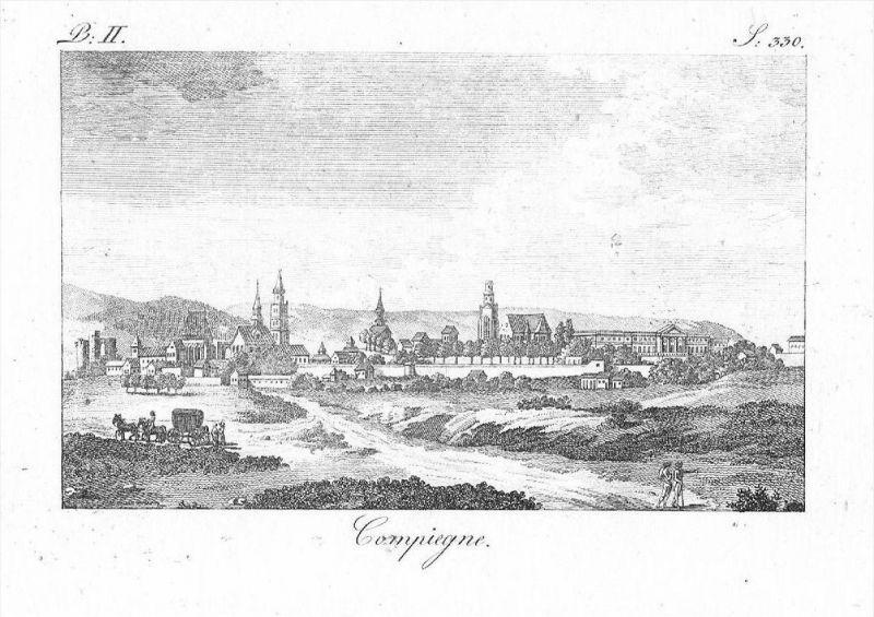Compiegne Oise Picardie Frankreich France gravure Original Kupferstich