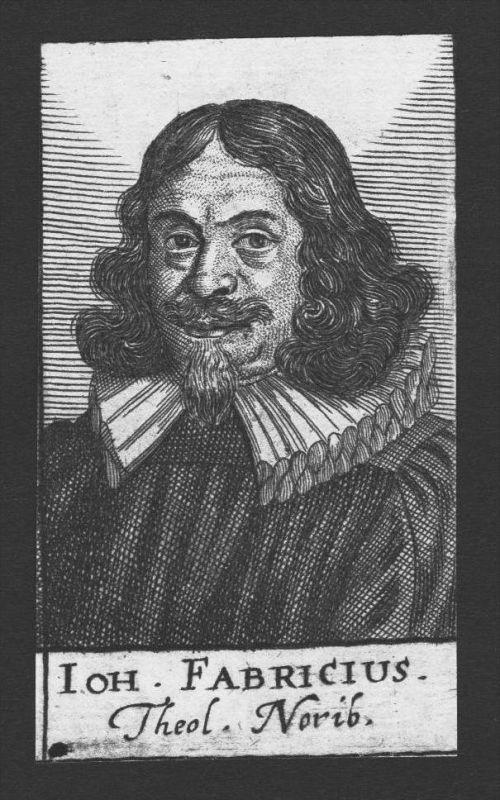 Johann Fabricius Theologe Altdorf Helmstett Nürnberg Kupferstich Portrait
