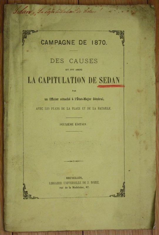 Campagne de 1870 des causes la capitualtion de Sedan sedan bataille
