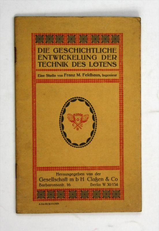 Die geschichtliche Entwicklung der Technik des Lötens.