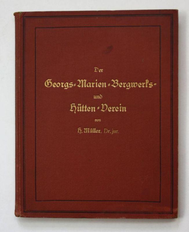 Der Georgs-Marien-Bergwerks- und Hütten-Verein. Zweiter Band.