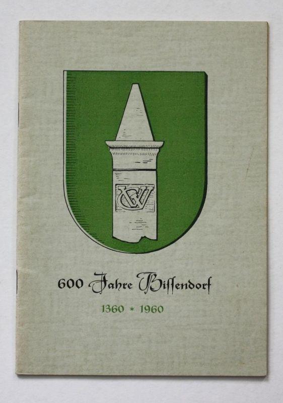 Festschrift zur 600-Jahr-feier der Gemeinde Bissendorf Kreis Burgdorf. 1360-1960.