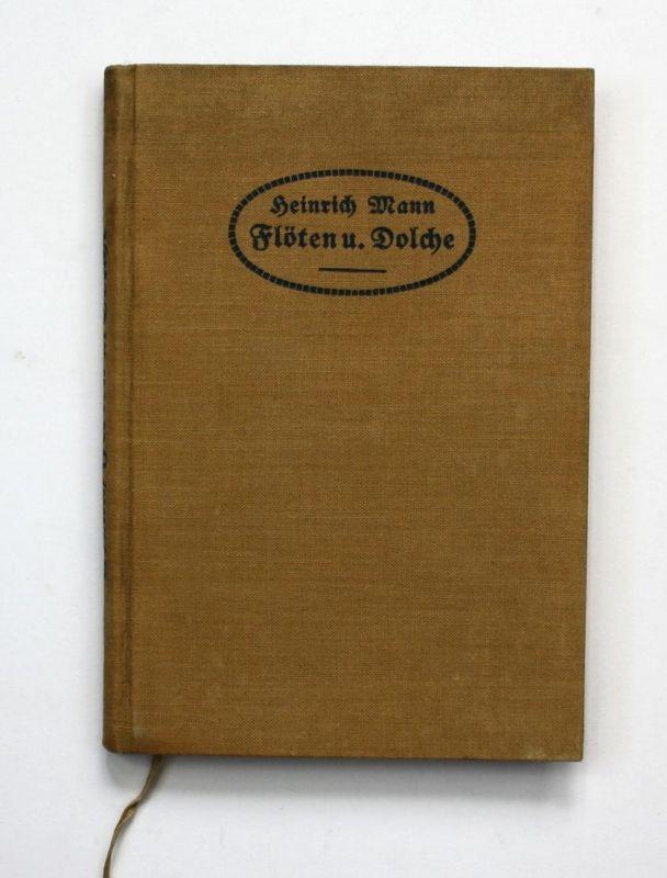 Flöten und Dolche. Novellen. Erste Ausgabe.