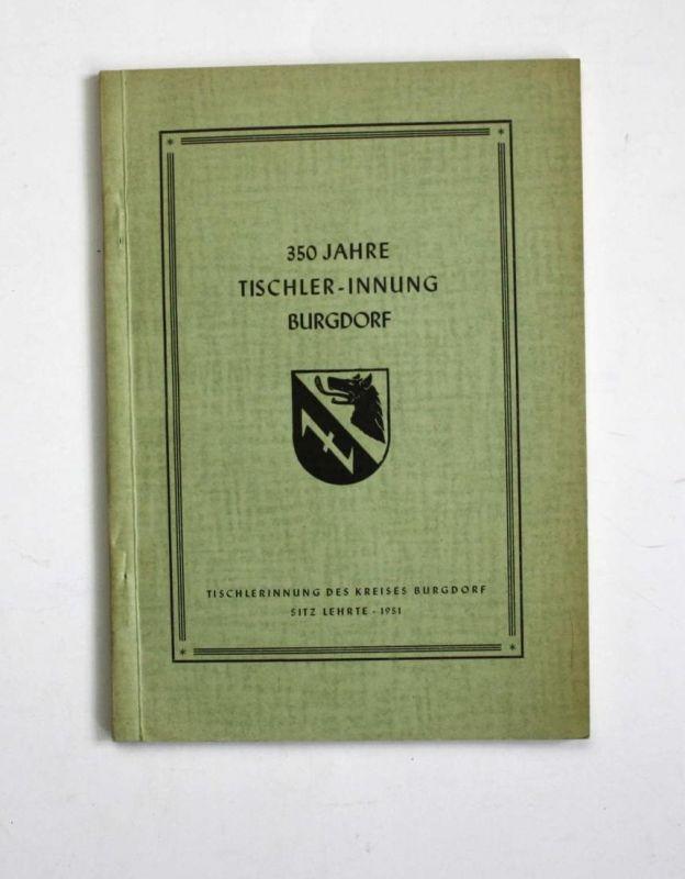 350 Jahre Tischler-Innung Burgdorf