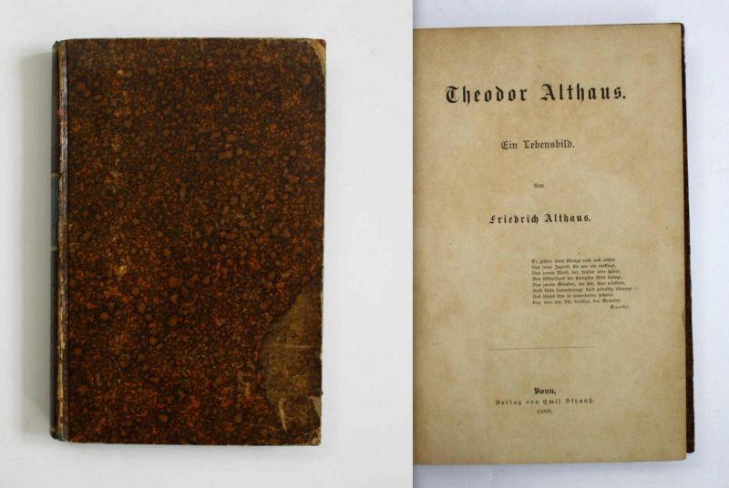Theodor Althaus. Ein Lebensbild.
