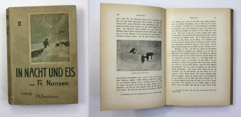 Im Nacht und Eis. Die Norwegische Polarexpedition 1893-1896. Zweiter Band. Autorisierte Ausgabe.