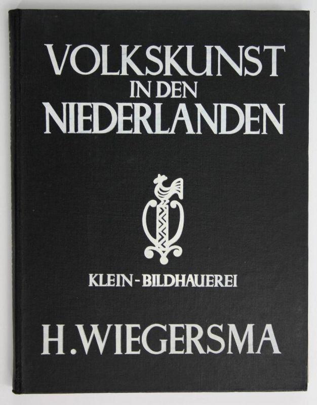 Volkskunden in den Niederlanden. Klein-Bildhauerei.