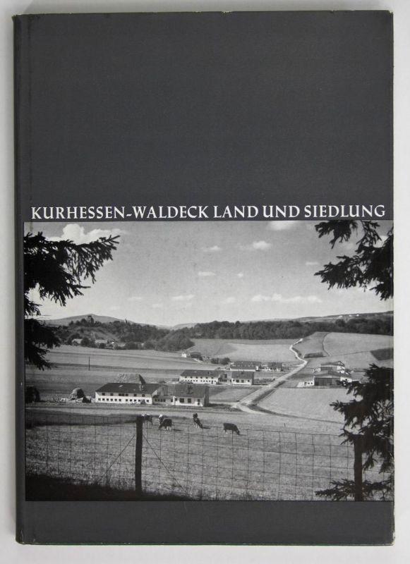 Kurhessen-Waldeck. Land und Siedlung.