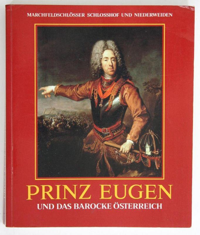 Prinz Eugen und das barocke Österreich.