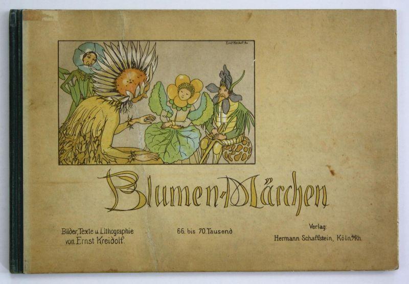 Blumen-Märchen. Bilder, Texte, Lithographie. 66. - 70. Tausend.