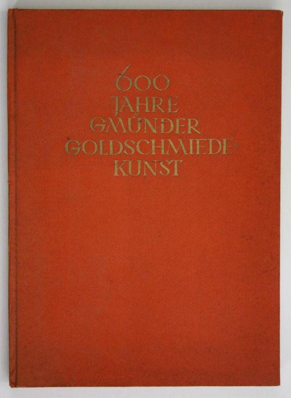 600 Jahre Gmünder Goldschmiedekunst