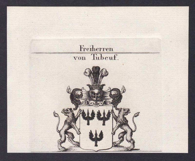 Freiherren von Tubeuf - Tubeuf Bayern Wappen Adel coat of arms heraldry Heraldik Kupferstich antique print