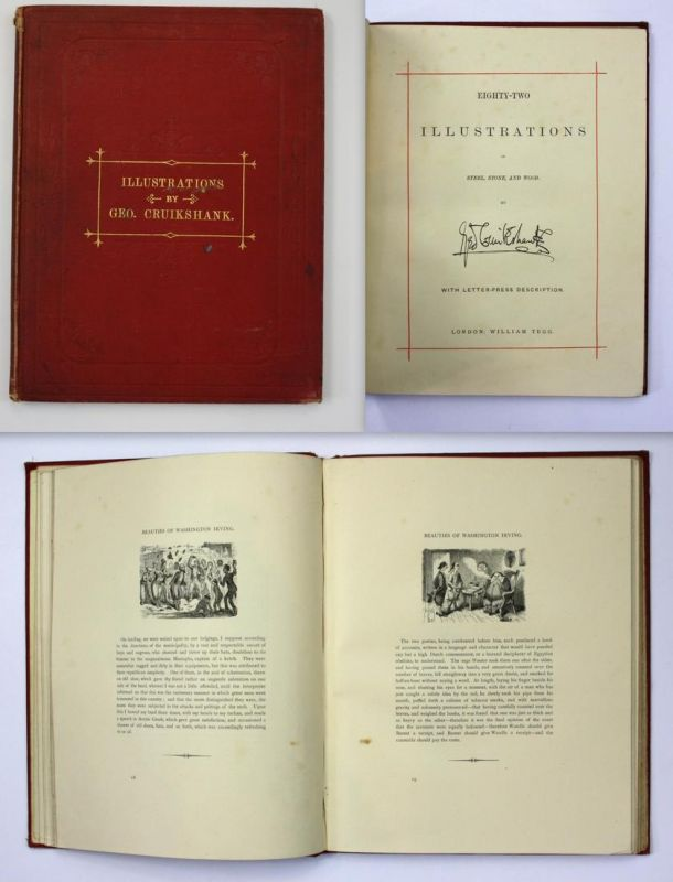 Eighty-Two Illustrations on Steel, Stone, and Wood by George Cruikshank with Letter-Press Description. First E